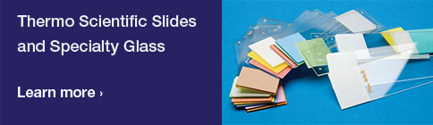 Slides & Specialty Glass